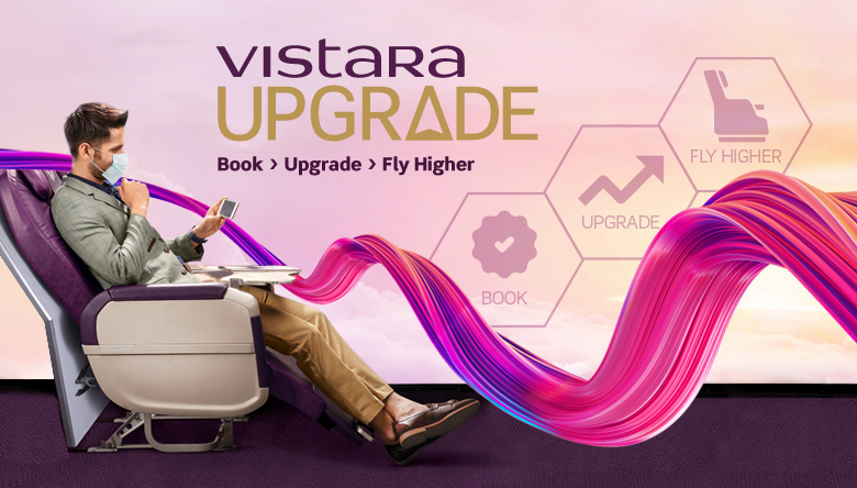 Vistara Upgrade